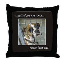 Until there are none.. Throw Pillow