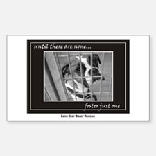 Until there are none.. Rectangle Decal
