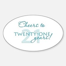 Cheers to 21 Oval Decal