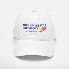 Missing My Airman Baseball Baseball Cap
