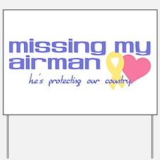 Missing My Airman Yard Sign