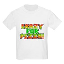 Crazy For Pizza T-Shirt