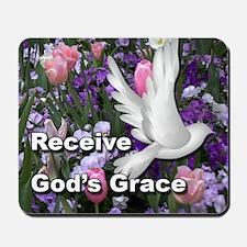 Receive God's Grace Mousepad