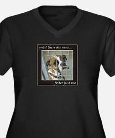 Until There Are None.. Women's Plus Size T-Shirt