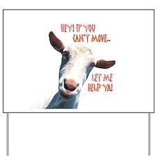 Goat Move Yard Sign