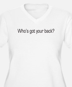 Who's got your back? Obama T-Shirt