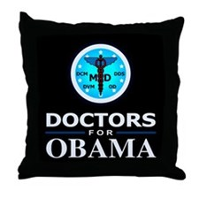 DOCTORS FOR OBAMA Throw Pillow