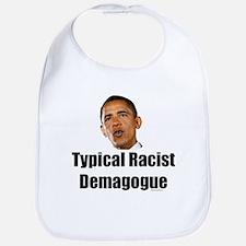 Typical Racist Demagogue Bib