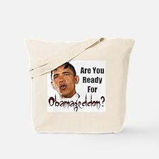 Ready For Obamageddon Tote Bag