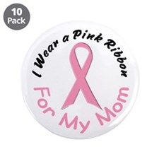 """Pink Ribbon For My Mom 4 3.5"""" Button (10 pack)"""