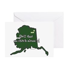 ANWR Drill That Sumbitch Greeting Cards (Pk of 10)