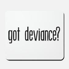 Got Deviance? Mousepad