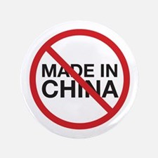 """Not Made in China 3.5"""" Button"""