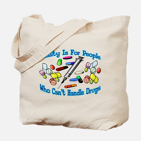 Reality Is For People Tote Bag