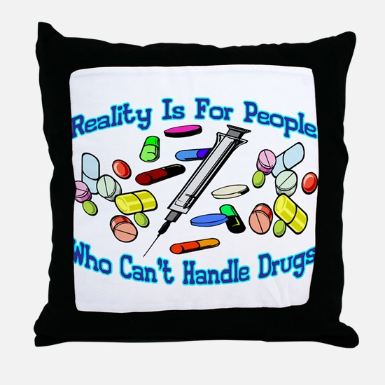 Reality Is For People Throw Pillow