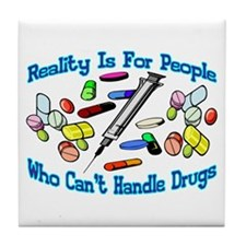 Reality Is For People Tile Coaster
