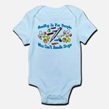 Reality Is For People Infant Bodysuit