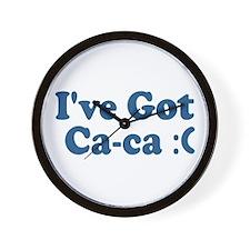 I've Got Ca-ca :( Wall Clock