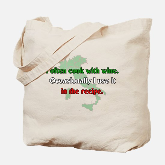 I Often Cook With Wine Tote Bag