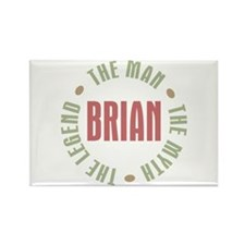 Brian Man Myth Legend Rectangle Magnet