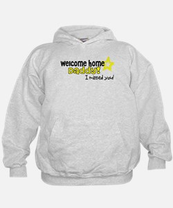 Welcome Home Daddy! *army* Hoodie