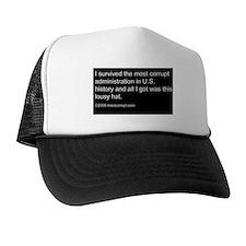 """I survived the most corrupt..."" Hat"