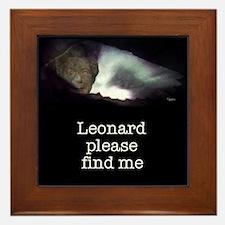 Leonard please find me Framed Tile