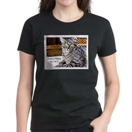 Home is Where the Cat Is Women's Dark T-Shirt