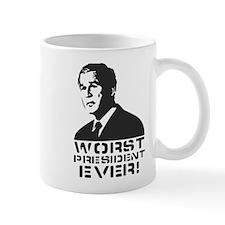 WORST PRESIDENT EVER! Mug