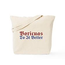Boricuas Do it Better Tote Bag