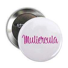 """Muliercula [Latin for Bimbo] 2.25"""" Button (10 pack"""