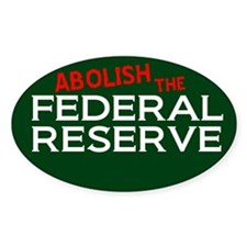 Abolish the Fed Oval Decal