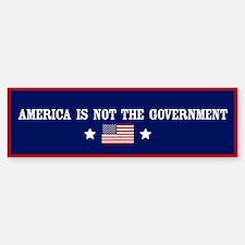 America is not the government Bumper Bumper Bumper Sticker