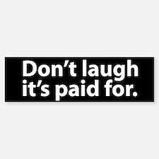 Don't Laugh Bumper Car Car Sticker