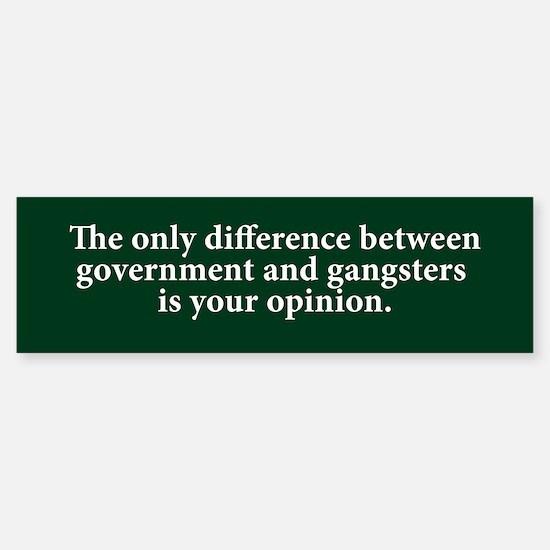 Government & Gangsters Bumper Bumper Bumper Sticker