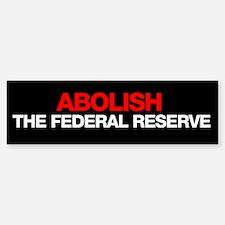 Abolish the Fed Bumper Bumper Bumper Sticker