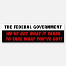 Federal Government Bumper Bumper Bumper Sticker