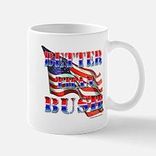 This flag is better than Bush Mug