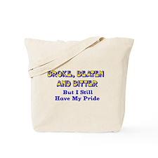 Still Have Pride Tote Bag