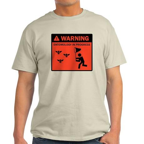 Warning - Entomology in Progr Light T-Shirt