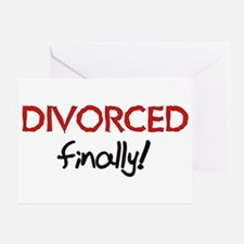 Divorced Finally Greeting Card