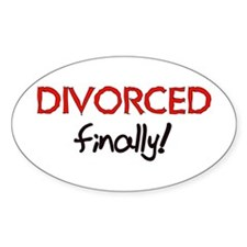 Divorced Finally Oval Decal