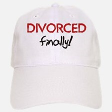 Divorced Finally Baseball Baseball Cap