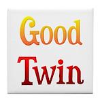 Good Twin Tile Coaster