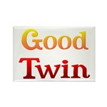 Good Twin Rectangle Magnet (10 pack)