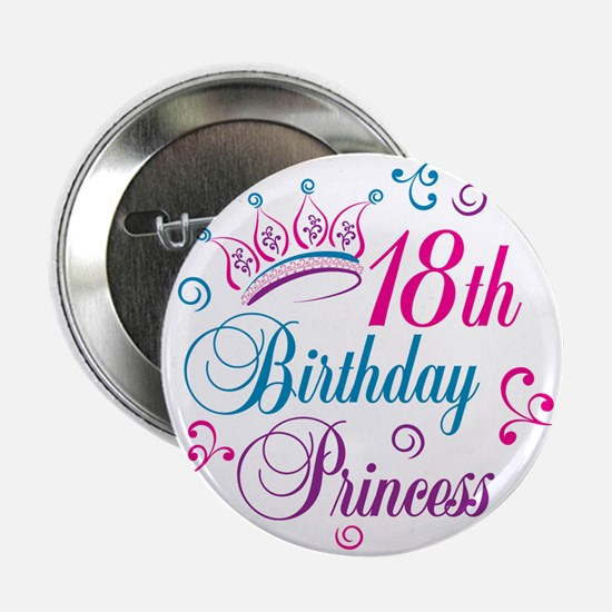 "18th Birthday Princess 2.25"" Button"