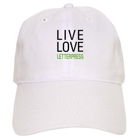Live Love Letterpress Cap
