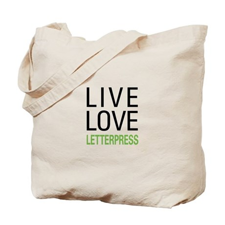 Live Love Letterpress Tote Bag
