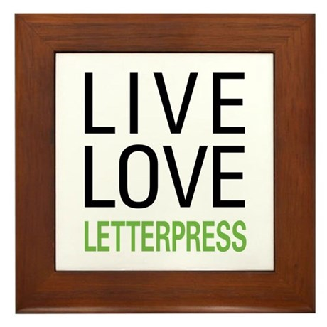 Live Love Letterpress Framed Tile