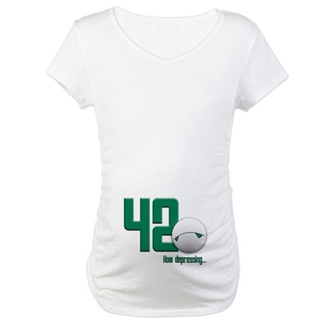 42 (front and back print) Maternity T-Shirt